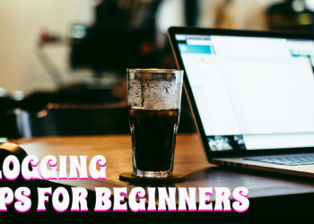 10 Ways to Build a Better Blog (Beginners' Guide)